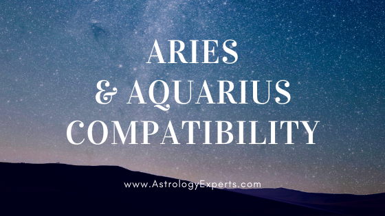 The Compatibility of Aries and Aquarius Horoscope