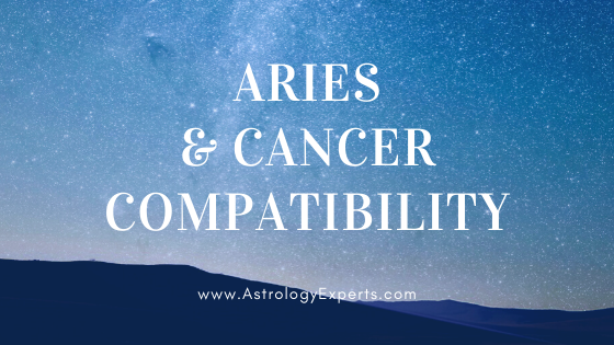 The compatibility of Aries and Cancer Horoscopes