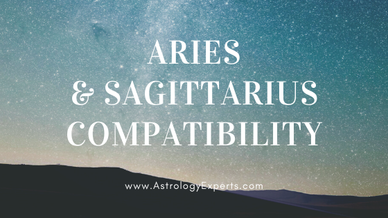 The compatibility of Aries and Sagittarius Horoscopes