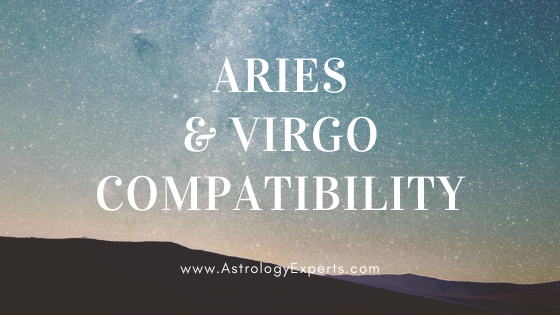 The compatibility of Aries and Virgo Horoscopes