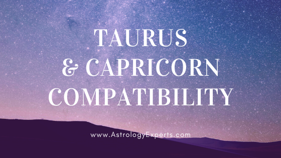 The compatibility of Taurus and Capricorn Horoscopes