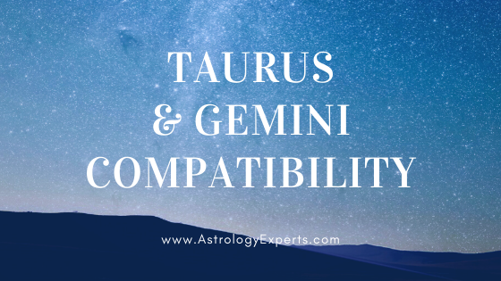 The compatibility of Taurus and Gemini Horoscopes