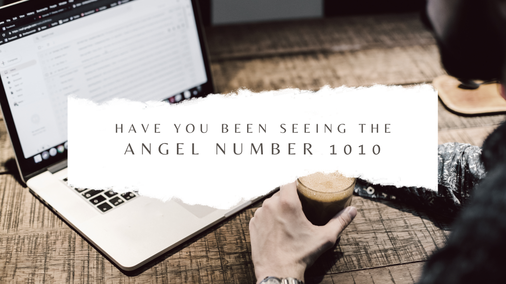 Want the meaning of angel number 1010 and what's so amazing about it?