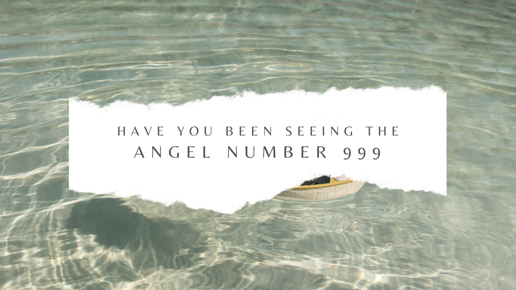 What's the meaning of 999 Angel number and why it's so blessed.